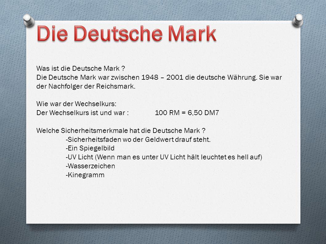 Die Deutsche Mark Was ist die Deutsche Mark