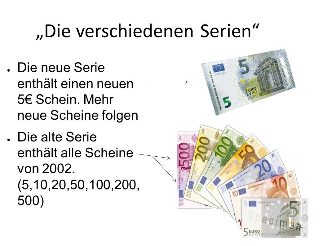 """Die verschiedenen Serien"