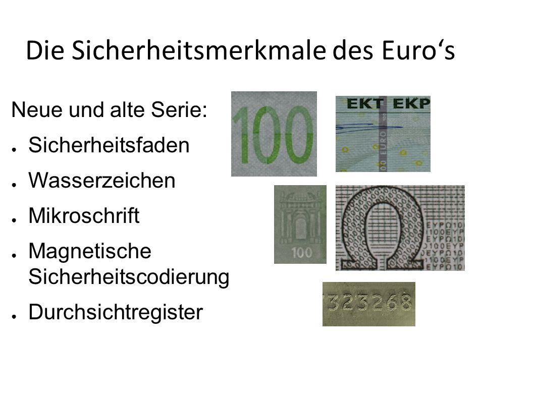 Die Sicherheitsmerkmale des Euro's