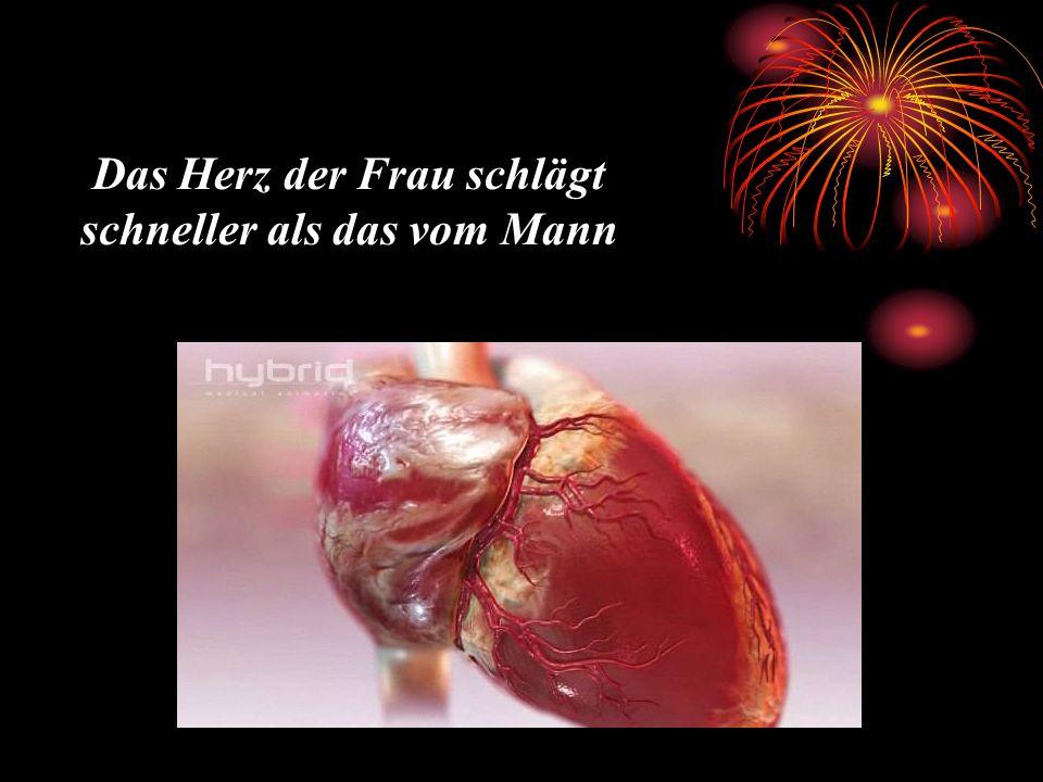 Das Herz der Frau schlägt schneller als das vom Mann