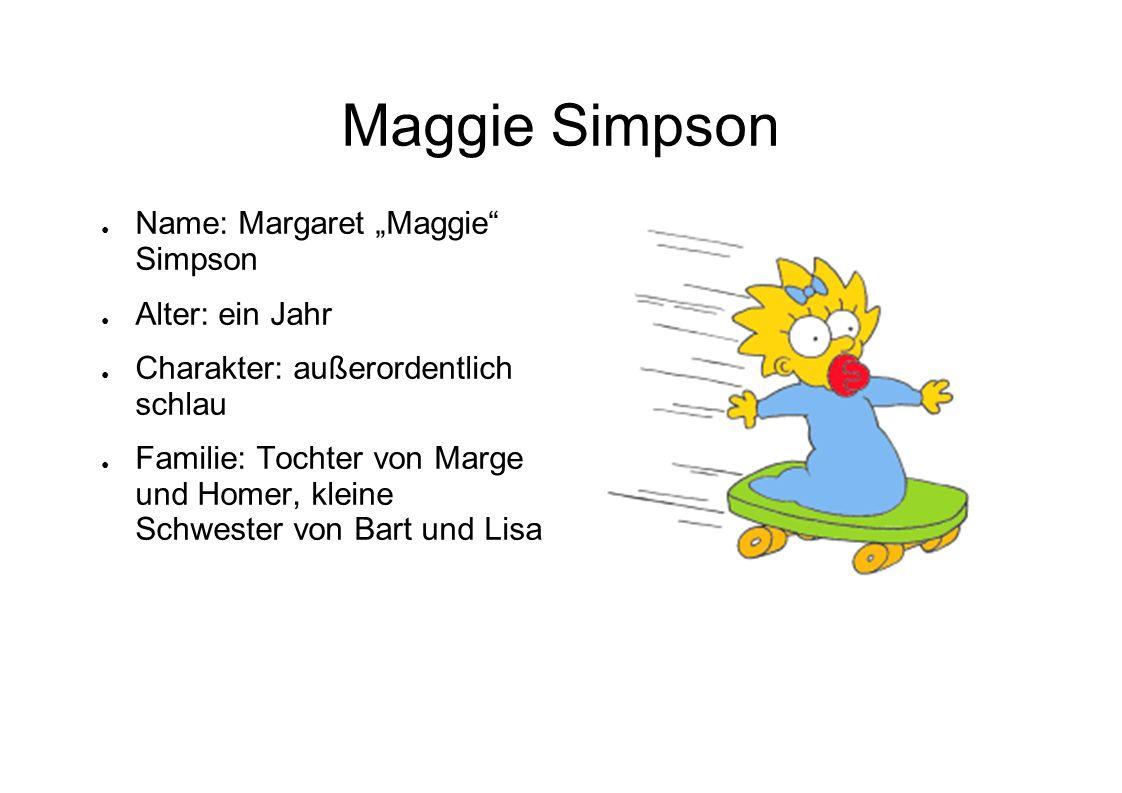 """Maggie Simpson Name: Margaret """"Maggie Simpson Alter: ein Jahr"""