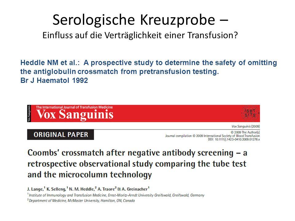 Serologische Kreuzprobe – Einfluss auf die Verträglichkeit einer Transfusion
