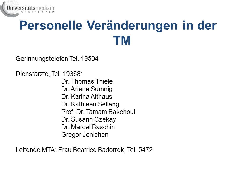 Personelle Veränderungen in der TM