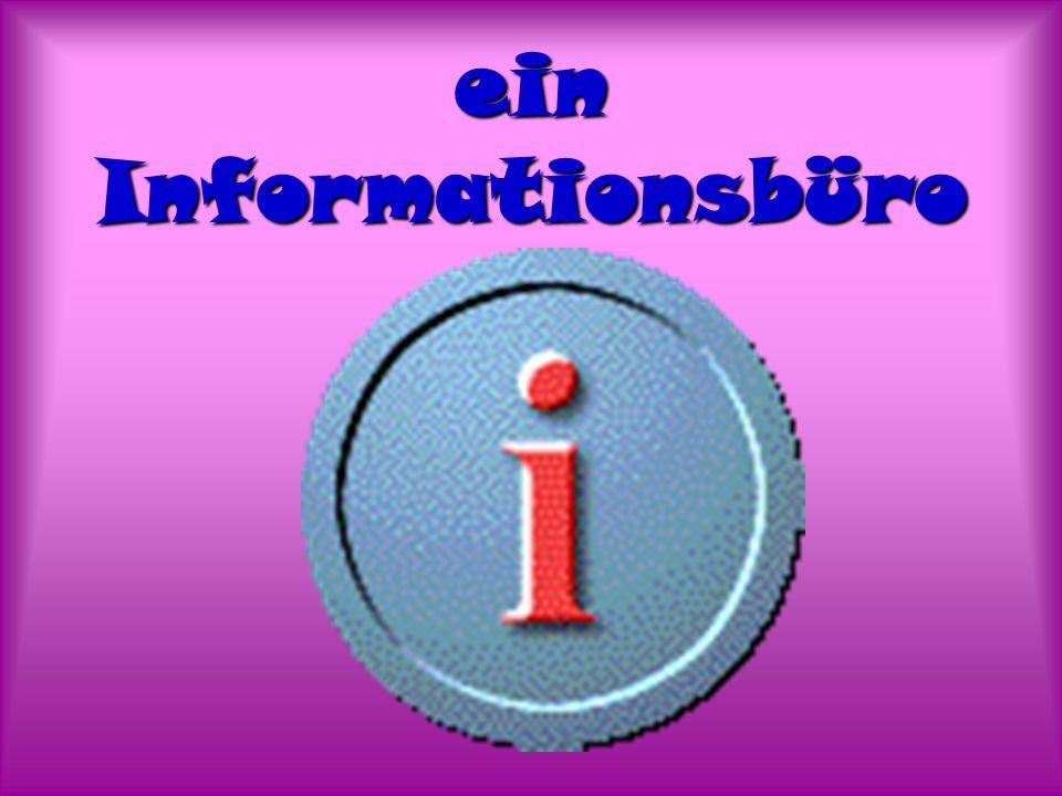 ein Informationsbüro