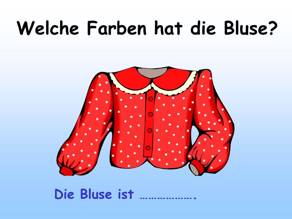 Welche Farben hat die Bluse