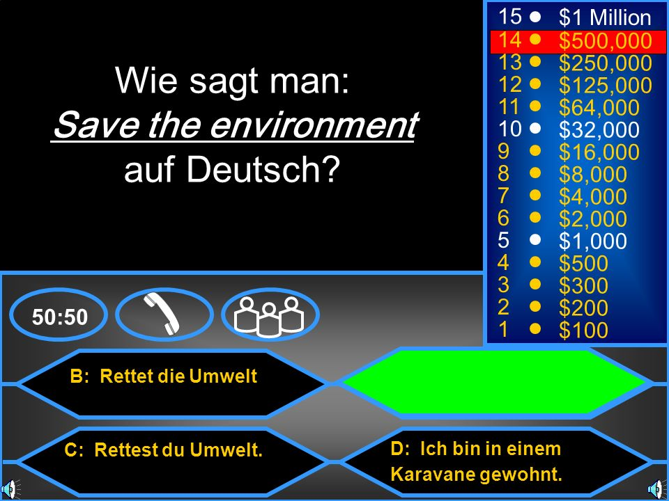 Wie sagt man: Save the environment auf Deutsch 15 $1 Million 14