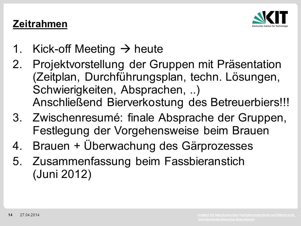 Kick-off Meeting  heute