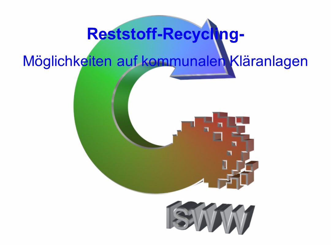 Reststoff-Recycling-