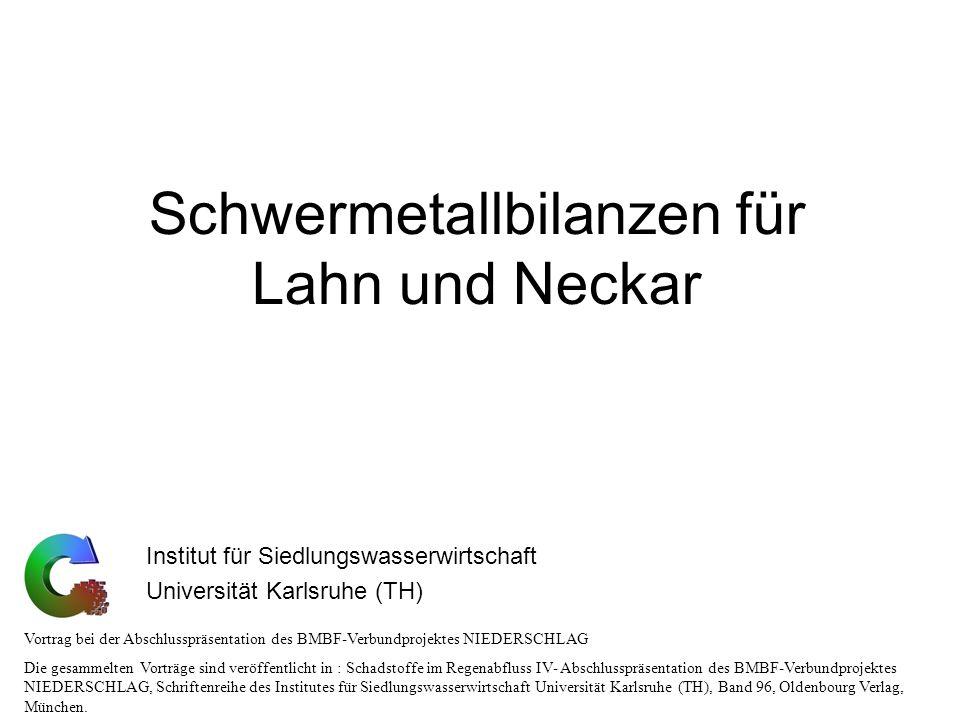 Schwermetallbilanzen für Lahn und Neckar