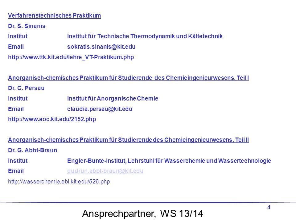 Ansprechpartner, WS 13/14 Verfahrenstechnisches Praktikum