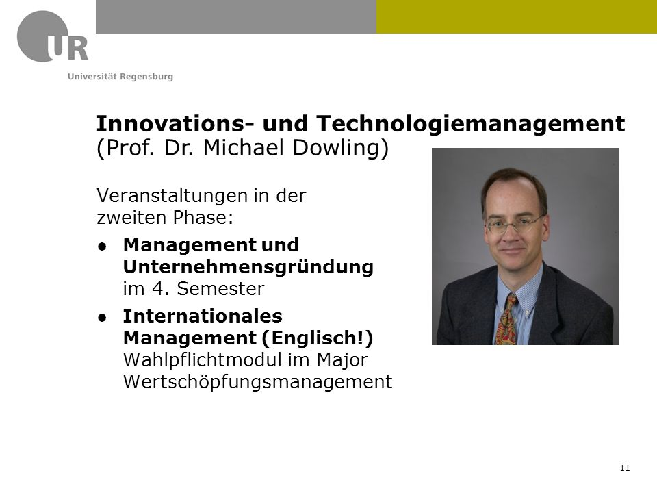 Innovations- und Technologiemanagement (Prof. Dr. Michael Dowling)