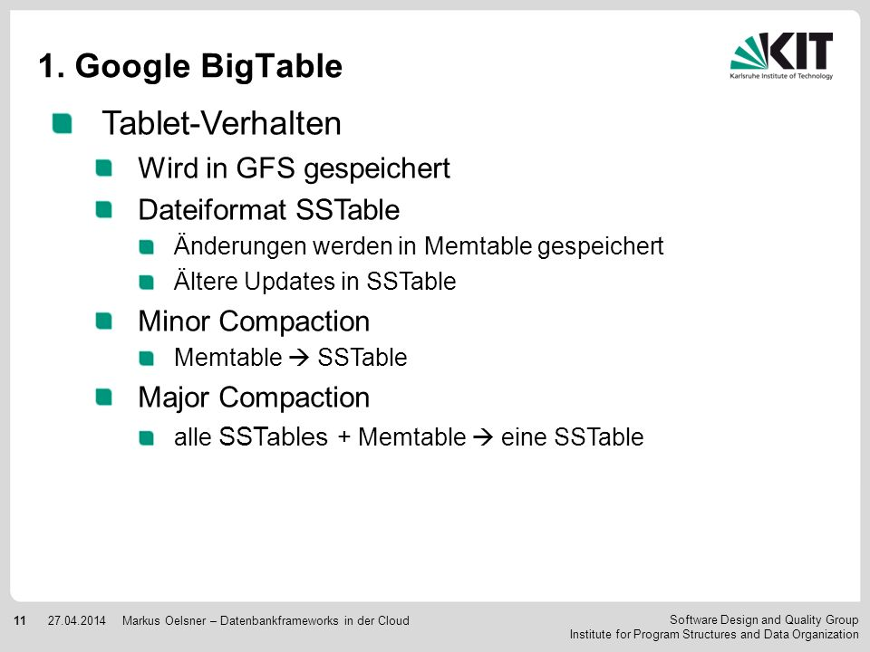 1. Google BigTable Tablet-Verhalten Wird in GFS gespeichert