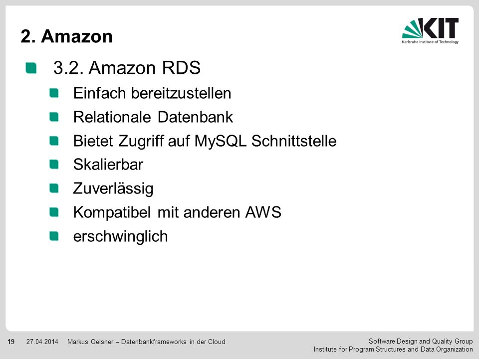 2. Amazon 3.2. Amazon RDS Einfach bereitzustellen