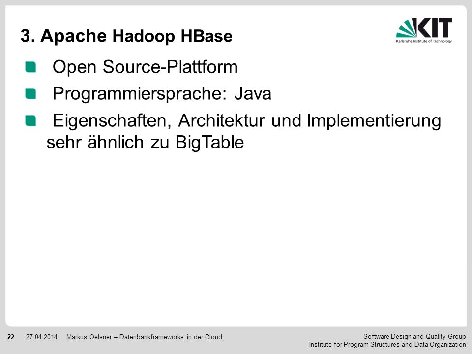 Open Source-Plattform Programmiersprache: Java