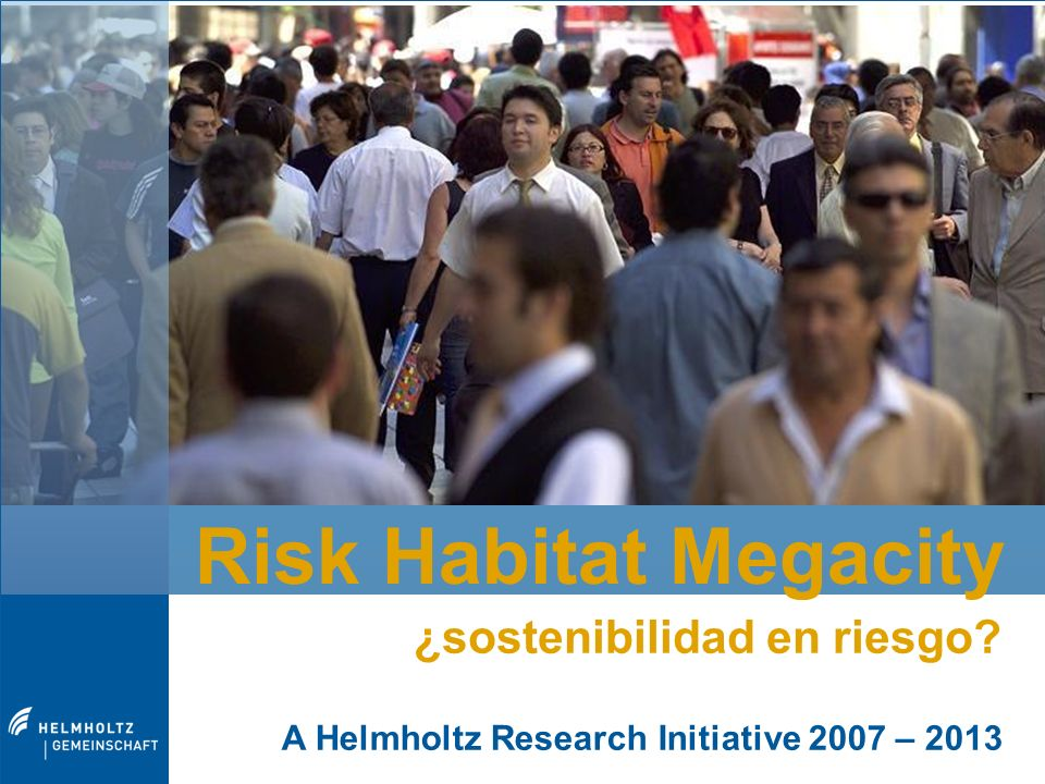 Risk Habitat Megacity ¿sostenibilidad en riesgo