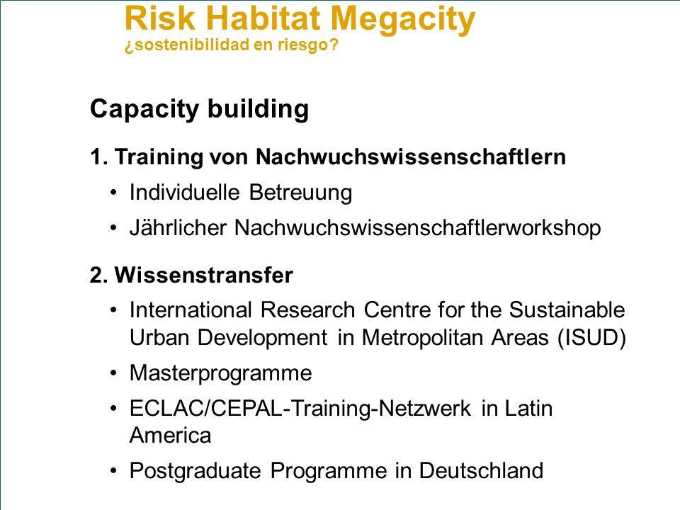 Capacity building 1. Training von Nachwuchswissenschaftlern