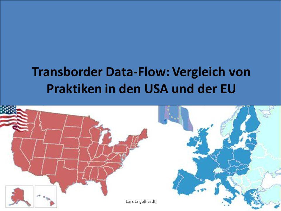 Transborder Data-Flow: Vergleich von Praktiken in den USA und der EU
