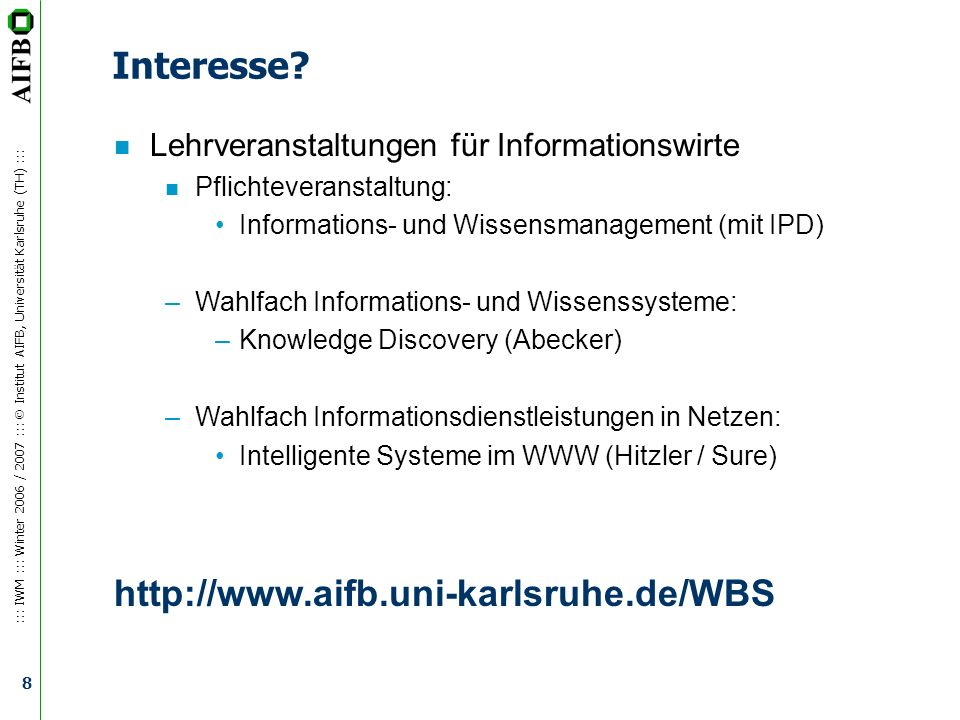 Interesse http://www.aifb.uni-karlsruhe.de/WBS