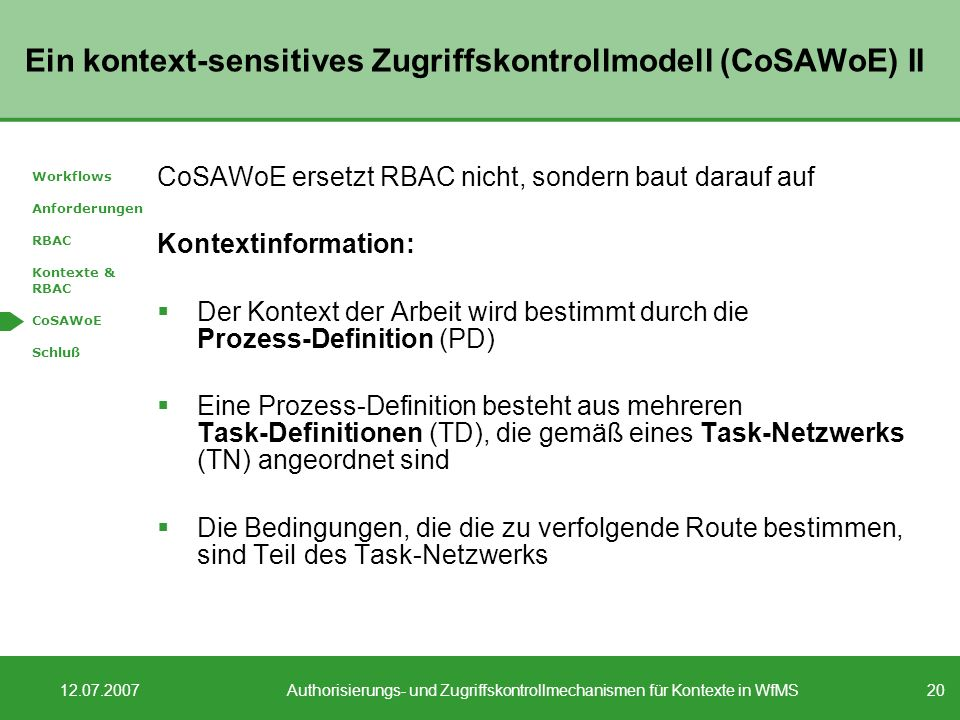 Ein kontext-sensitives Zugriffskontrollmodell (CoSAWoE) II