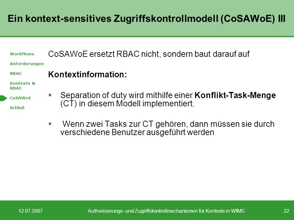 Ein kontext-sensitives Zugriffskontrollmodell (CoSAWoE) III