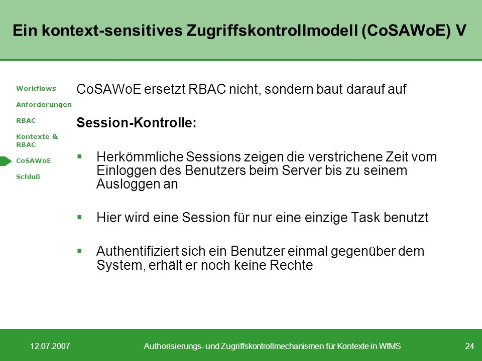 Ein kontext-sensitives Zugriffskontrollmodell (CoSAWoE) V