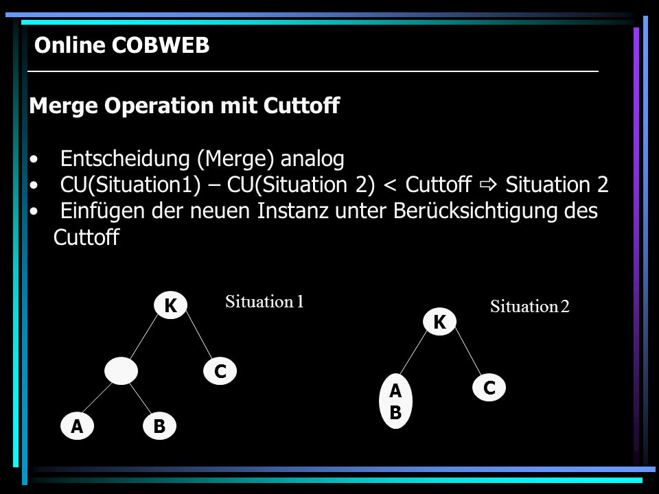 Merge Operation mit Cuttoff Entscheidung (Merge) analog