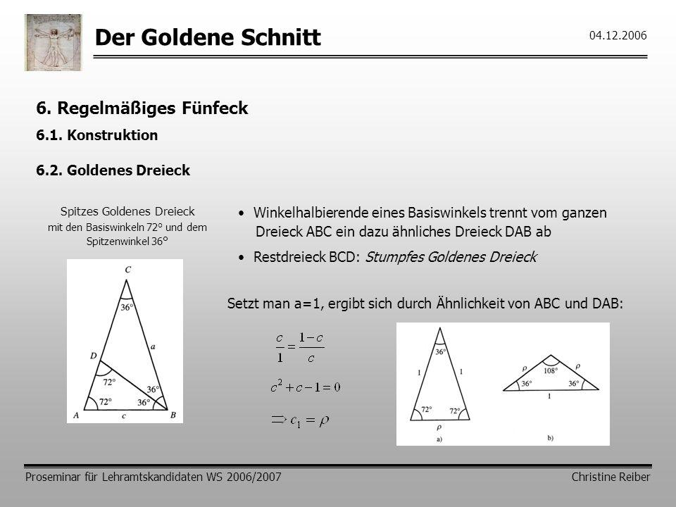 Der Goldene Schnitt 6. Regelmäßiges Fünfeck 6.1. Konstruktion