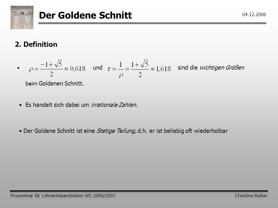 Der Goldene Schnitt 2. Definition