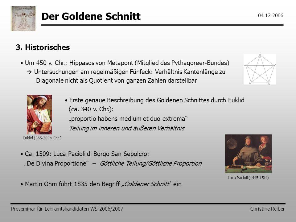 Der Goldene Schnitt 3. Historisches