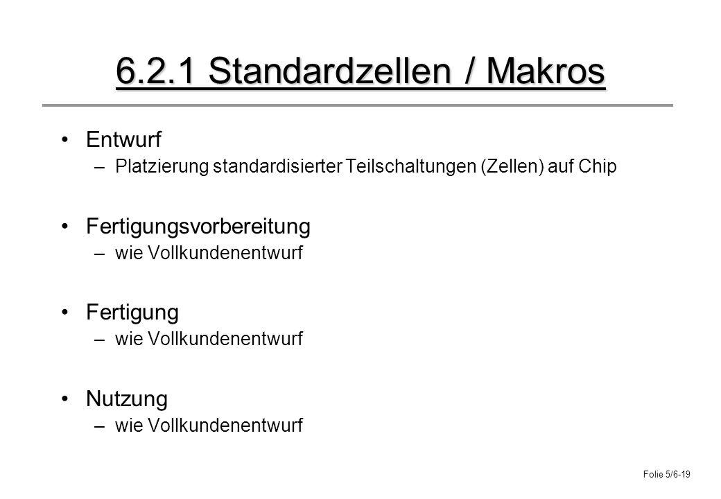 6.2.1 Standardzellen / Makros