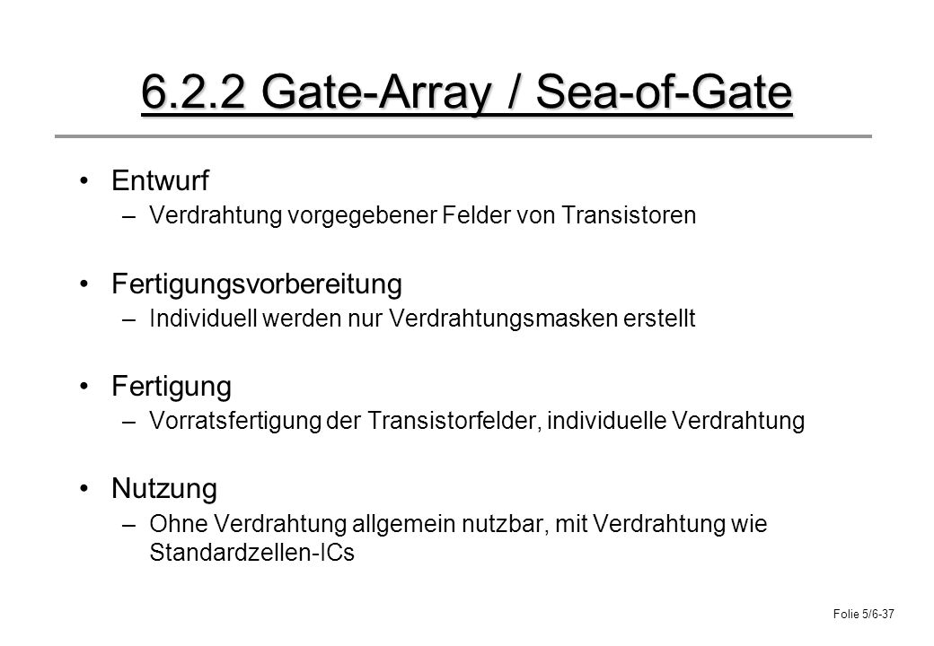 6.2.2 Gate-Array / Sea-of-Gate