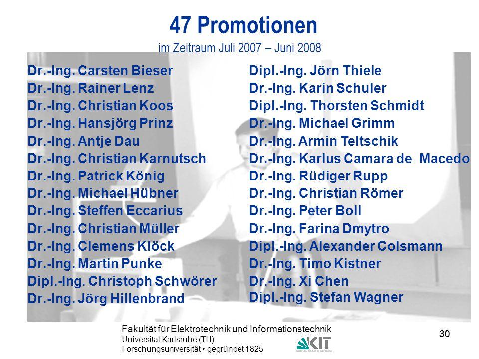 47 Promotionen im Zeitraum Juli 2007 – Juni 2008