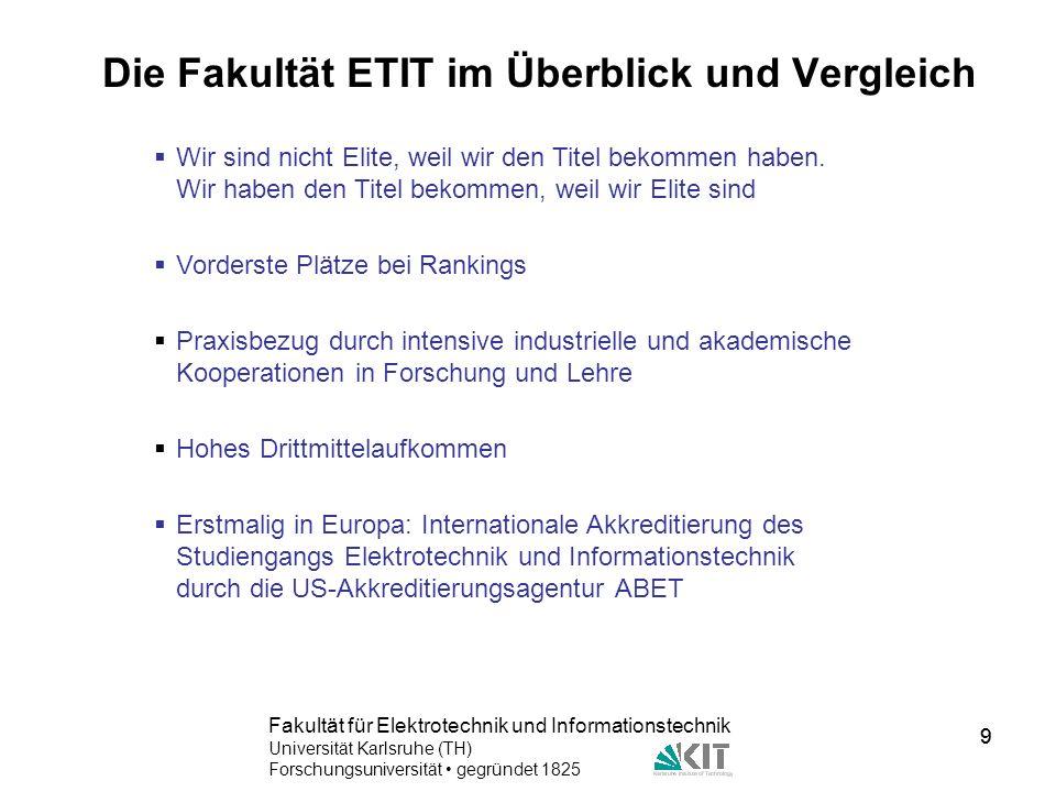 Die Fakultät ETIT im Überblick und Vergleich