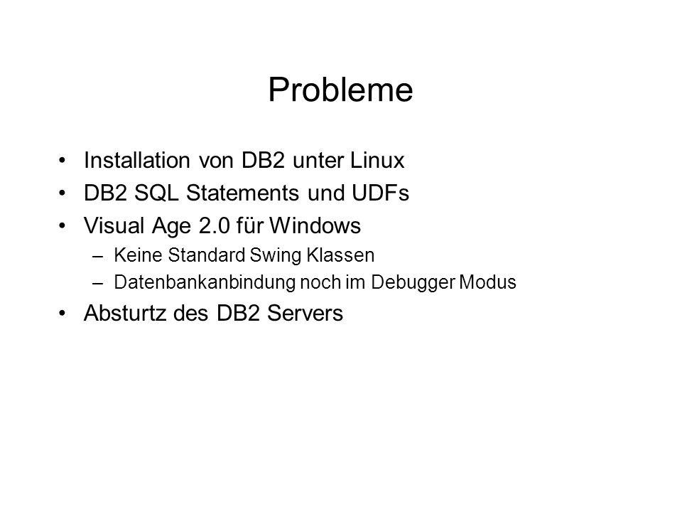 Probleme Installation von DB2 unter Linux DB2 SQL Statements und UDFs