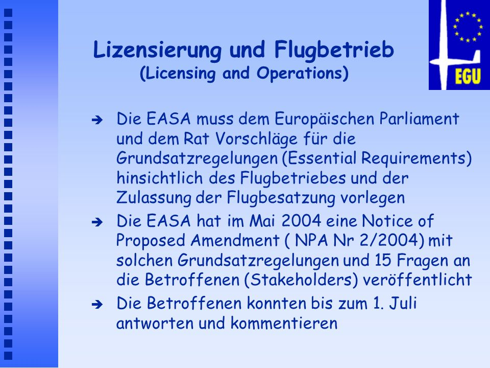 Lizensierung und Flugbetrieb (Licensing and Operations)