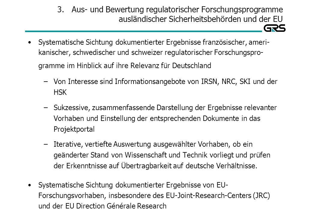 Aus- und Bewertung regulatorischer Forschungsprogramme ausländischer Sicherheitsbehörden und der EU