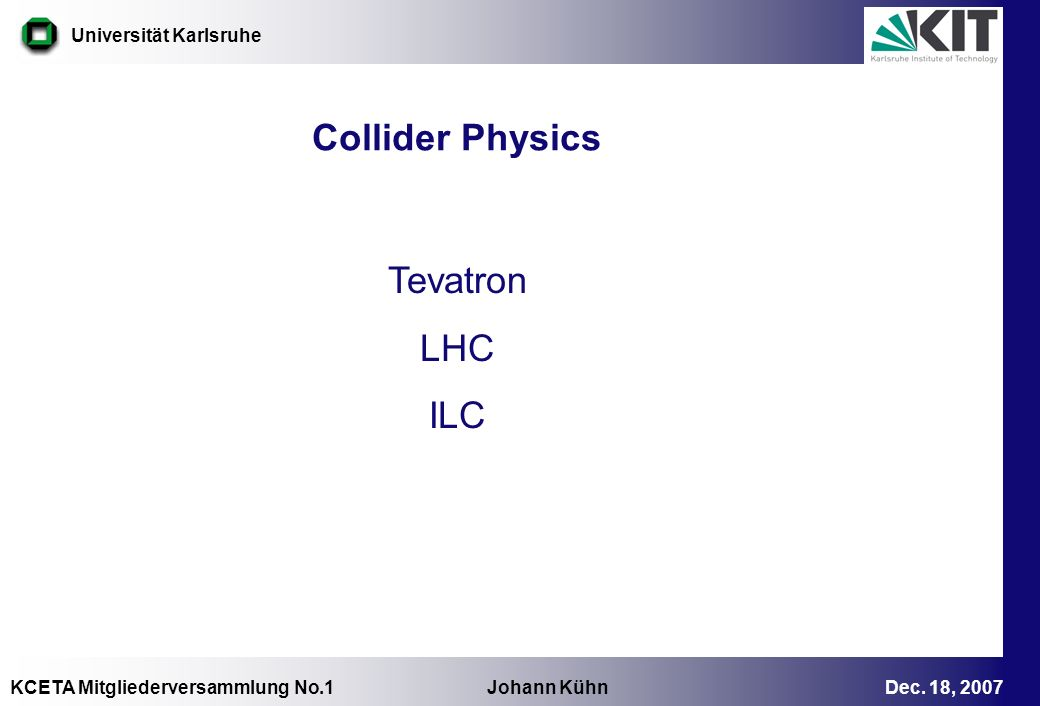 Collider Physics Tevatron LHC ILC 