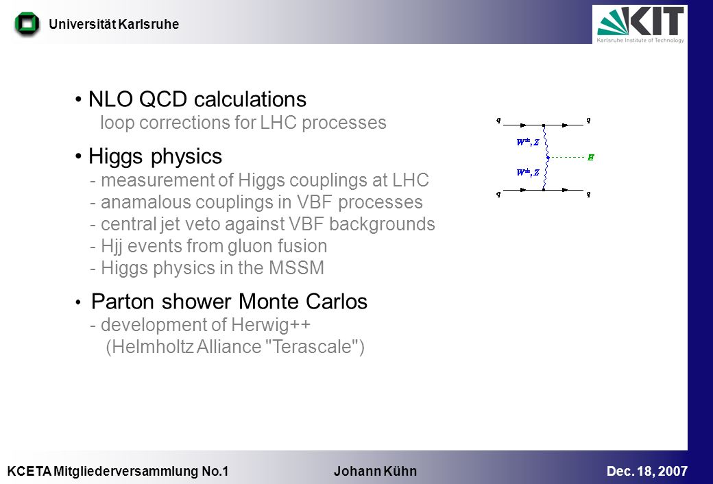 NLO QCD calculations Higgs physics loop corrections for LHC processes