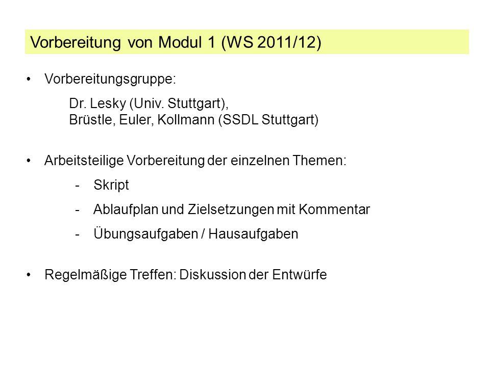 Vorbereitung von Modul 1 (WS 2011/12)