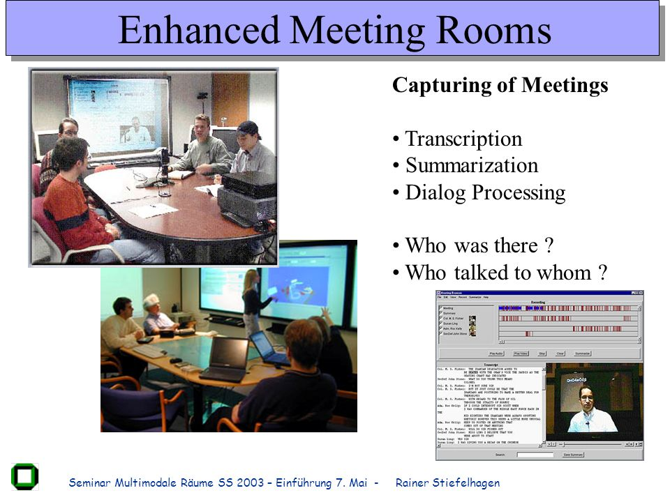 Enhanced Meeting Rooms