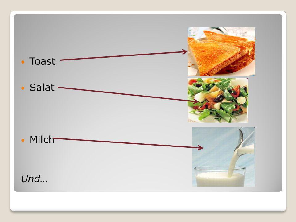 Toast Salat Milch Und…