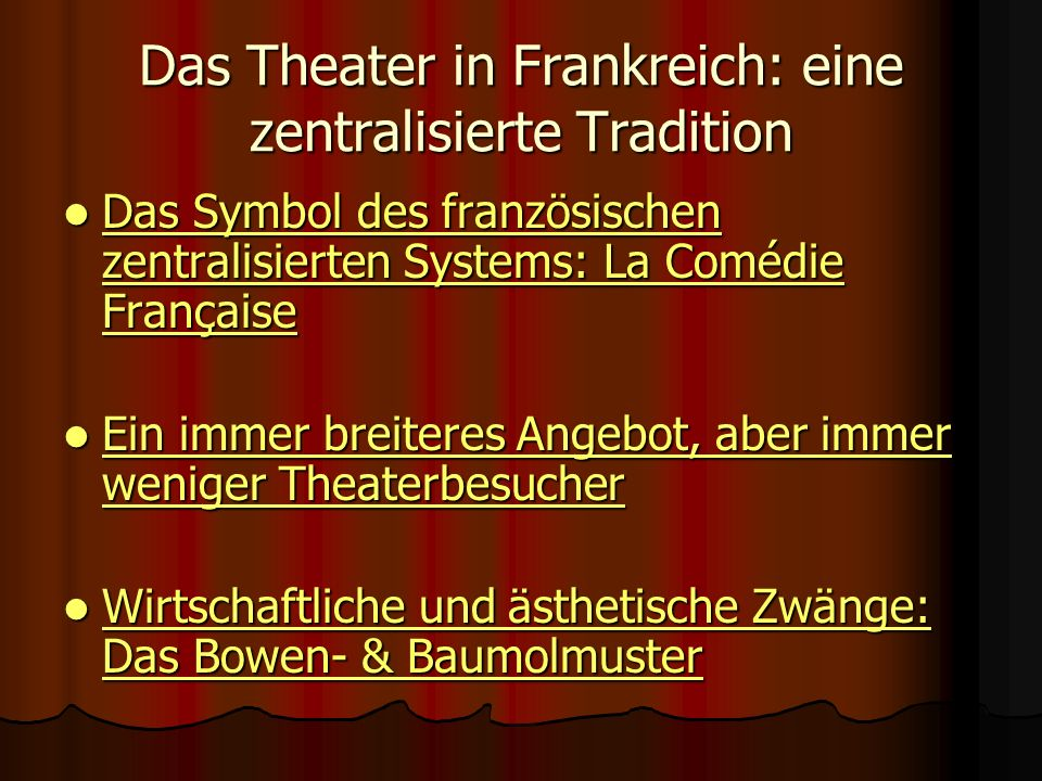 Das Theater in Frankreich: eine zentralisierte Tradition