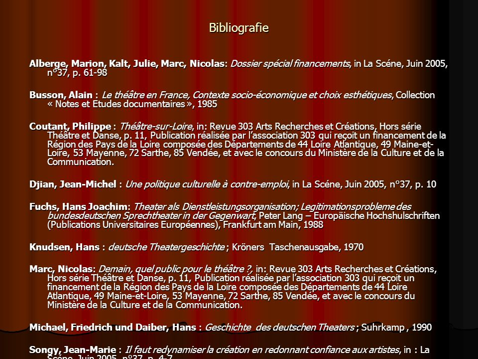 Bibliografie Alberge, Marion, Kalt, Julie, Marc, Nicolas: Dossier spécial financements, in La Scéne, Juin 2005, n°37, p. 61-98.