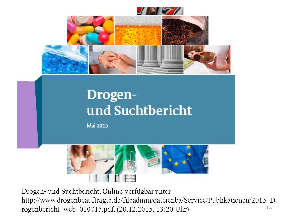 Drogen- und Suchtbericht. Online verfügbar unter http://www