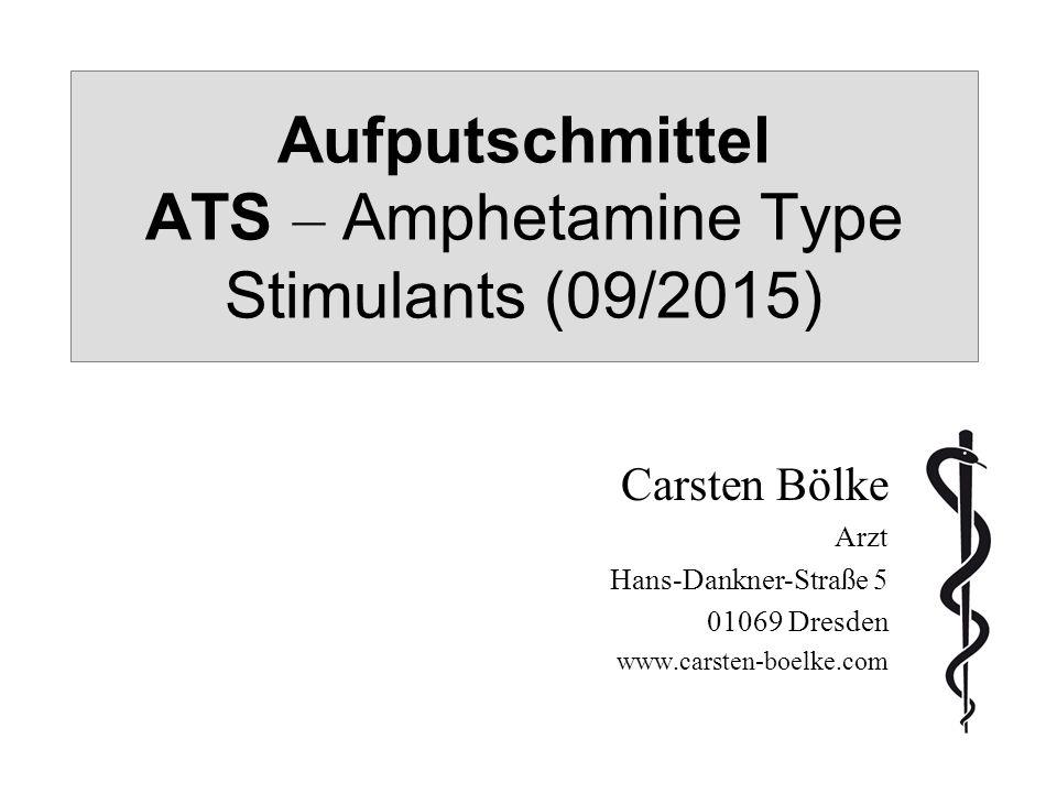 Aufputschmittel ATS – Amphetamine Type Stimulants (09/2015)