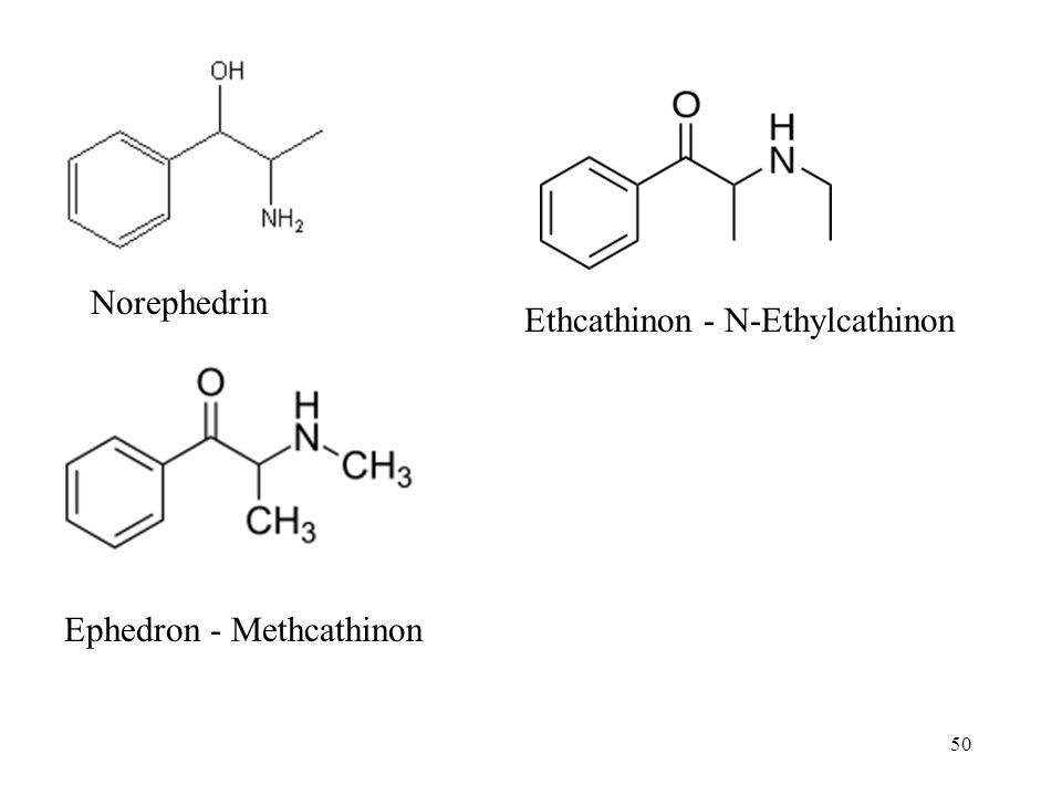 Norephedrin Ethcathinon - N-Ethylcathinon Ephedron - Methcathinon