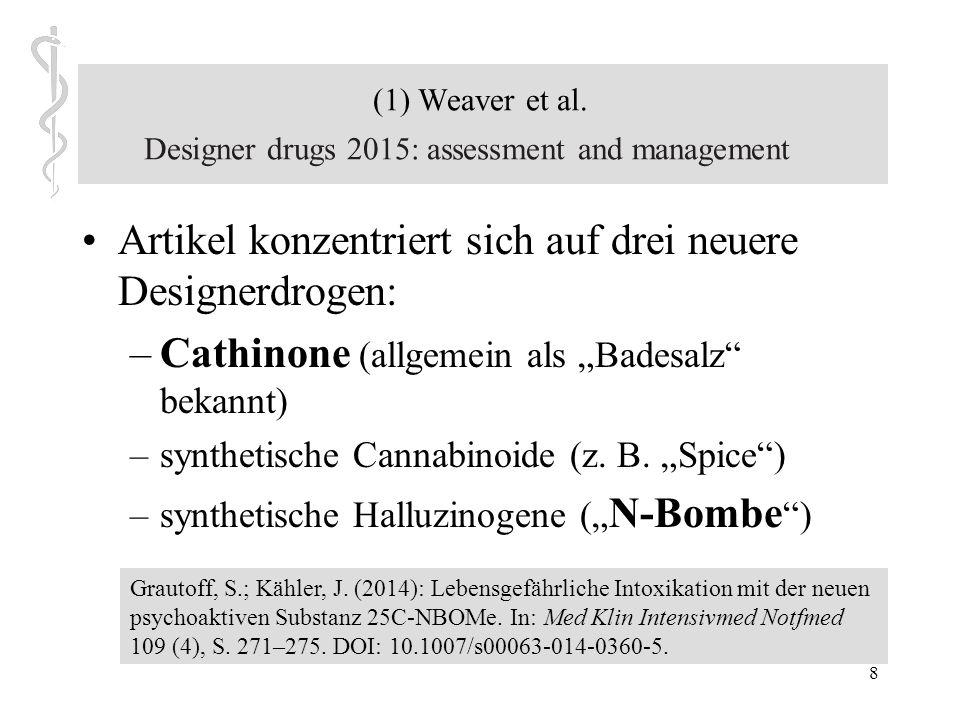 (1) Weaver et al. Designer drugs 2015: assessment and management