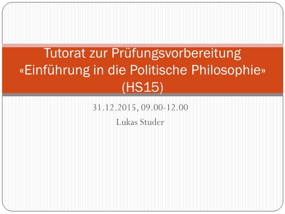 Tutorat zur Prüfungsvorbereitung «Einführung in die Politische Philosophie» (HS15)