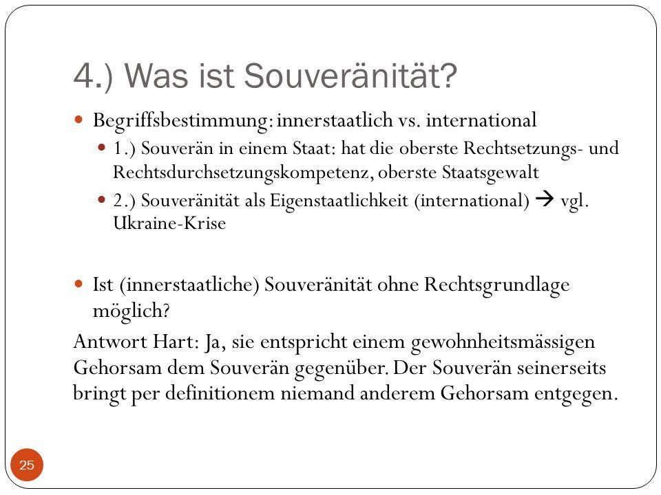 4.) Was ist Souveränität Begriffsbestimmung: innerstaatlich vs. international.
