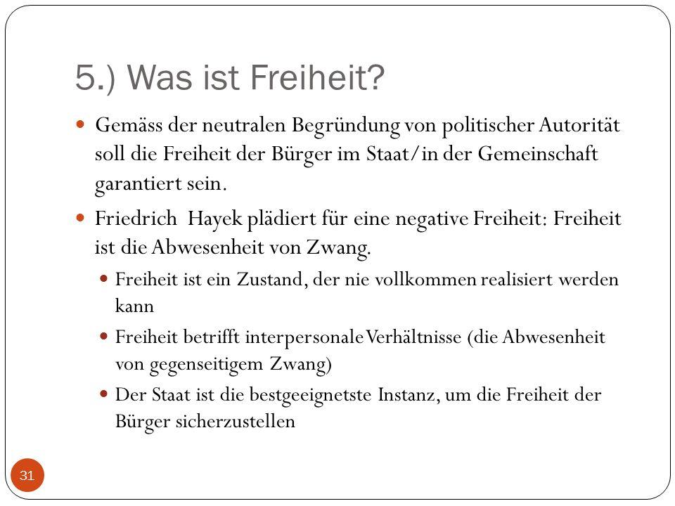 5.) Was ist Freiheit